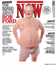 "Now Magazine's ""infamous"" Rob Ford cover depicting his face photoshopped onto the body of a large man only wearing boxers."